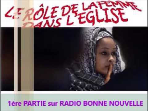 LE RÔLE DE LA FEMME DANS L'EGLISE 1ère partie sur RADIO BONNE NOUVELLE