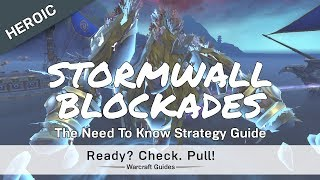 Stormwall Blockade - Heroic/Normal - Strategy Guide - Battle for Dazar'alor