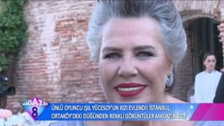 Ünlü Oyunucu Işıl Yücesoy'un Kızının İstanbul Ortaköy'de Gerçekleşen Düğününden Renkli Görüntüler