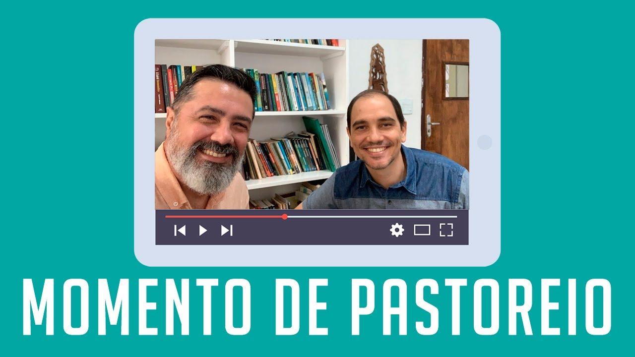 Momento de Pastoreio - Salmo 73 (Pr. Antônio Sávio)