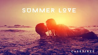 ►Case Vibes - Summer Love (Official Music Video)