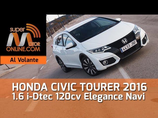 Honda Civic Tourer 2016 / Al volante / Prueba dinámica / Review / Supermotoronline.com