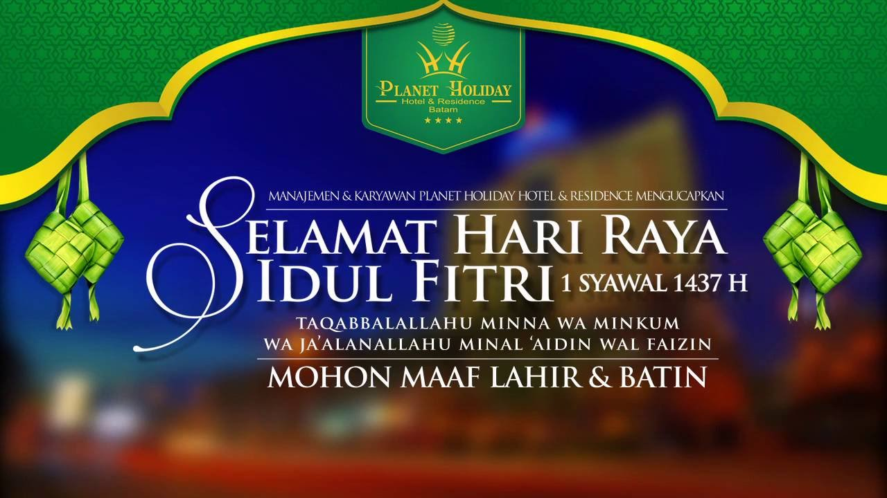 Idul Fitri Greetings Planet Holiday Hotel Residence Youtube