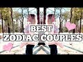 Best Zodiac Couples // Astrology