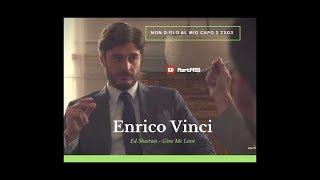 Enrico Vinci - Non Dirlo Al Mio capo 2 2x03 II Give me love