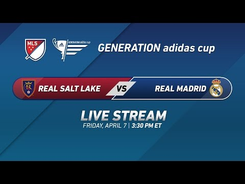 Real Salt Lake vs. Real Madrid | 2017 Generation adidas Cup