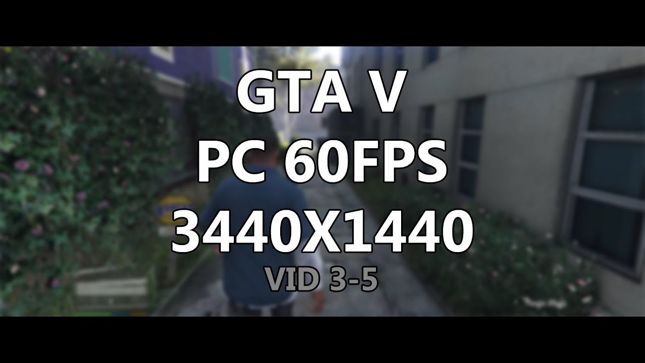 Can these specs run GTA 5 on 60fps? - Quora