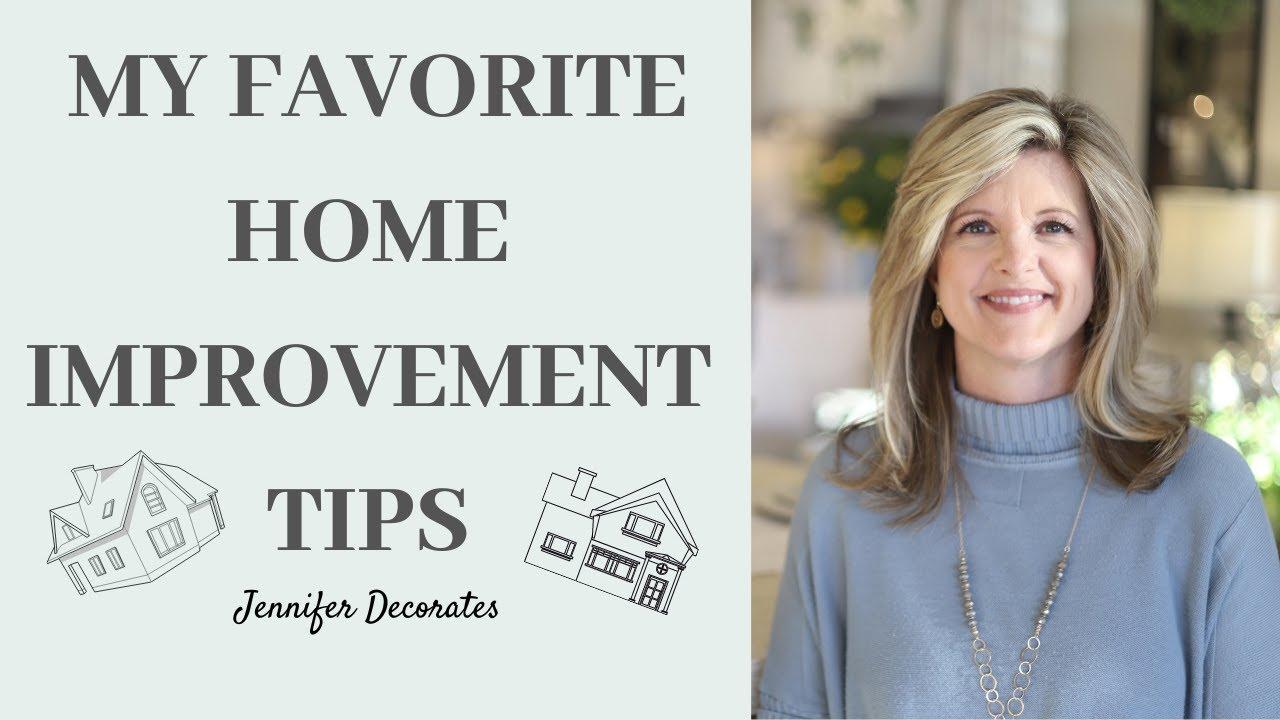 My Favorite Home Improvement Tips | Interior Design