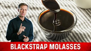 Health Benefits of Unsulphured Blackstrap Molasses
