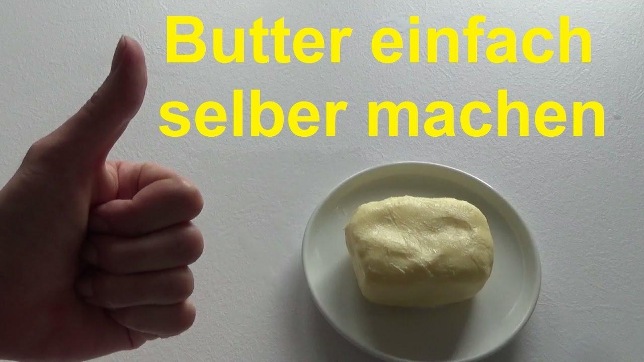 Butter selber machen aus sahne