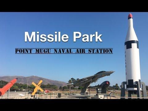 MISSILE PARK   POINT MUGU NAVAL AIR STATION   VENTURA COUNTY, CALIFORNIA