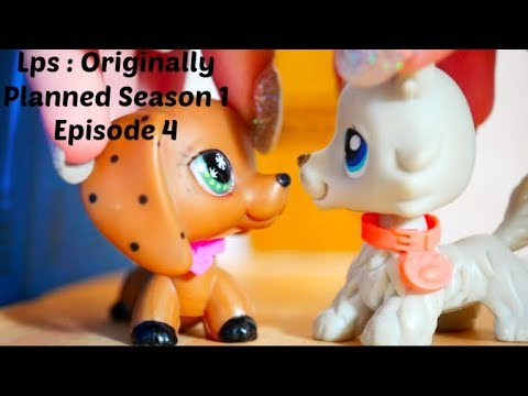 Lps : Originally Planned Season 1 Episode 4 (More People For You To Ship)