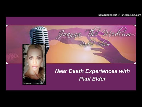 Near Death Experiences with Paul Elder