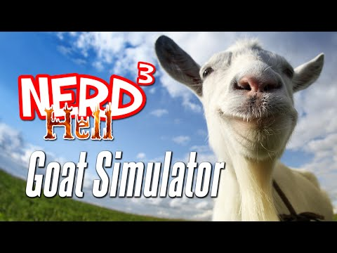 Nerd³'s Hell... Goat Simulator