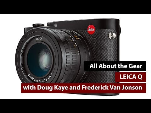 Leica Q - All About the Gear