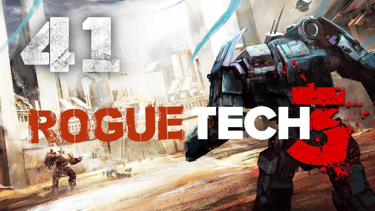 New Planet! New Mech Builds! ★ 3rd RogueTech Battletech 2018 Mod  Playthrough #41