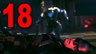 Batman: Arkham Knight - Part 18 - BATMAN GETS SHOT! (Playstation 4 Gameplay)