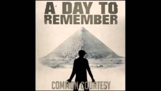 A Day to Remember - Life Lessons learned the Hard Way