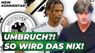DFB-Team: Kein Umbruch mit Jogi Löw! |Kommentar