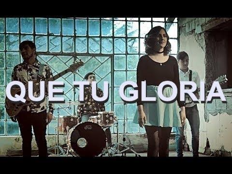 QUE TU GLORIA - Por Tu Presencia - XTP Música Cristiana