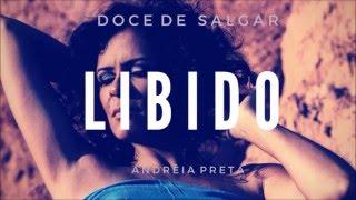 Baixar Libido - Andréia Preta - Doce de Salgar (Single)