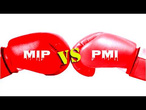 PMI vs MIP!