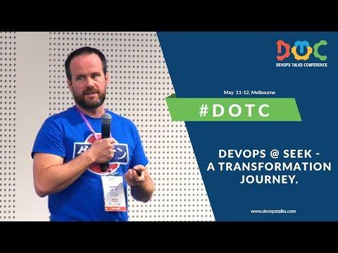 DevOps Talks 2017, Andrew Hatch, DevOps @ Seek - A Transformation Journey.