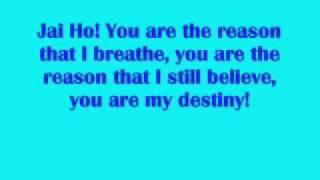 Pussycat Dolls and A R Rahman - Jai Ho (You Are My Destiny) (Lyrics)