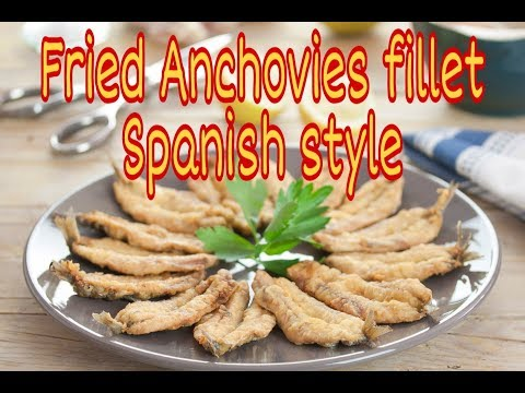 How To Cook Crispy Fried Anchovies Fillets In Spanish Style.