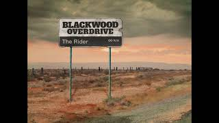 Blackwood Overdrive - The Rider (Full EP 2018)