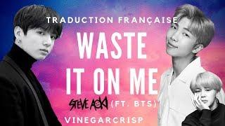 Traduction Française - Steve Aoki (ft. BTS) - Waste It On Me | VOSTFR