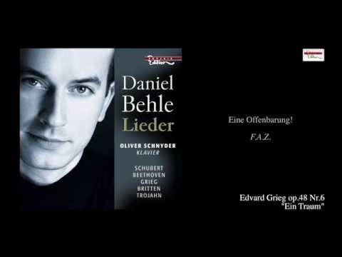 Edvard Grieg - Ein Traum - Behle/Schnyder