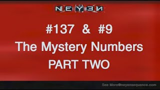 137 & 9 The Mystery Numbers - CUBE. Part 2