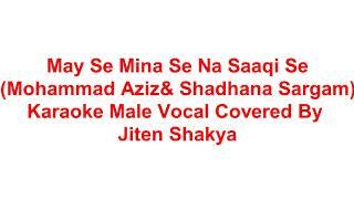 May Se Mina Se Na Saaqi Se Karaoke For Female