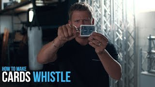 How to Make Your Cards Whistle | Rick Smith Jr