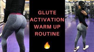 GLUTE ACTIVATION WARM UP ROUTINE