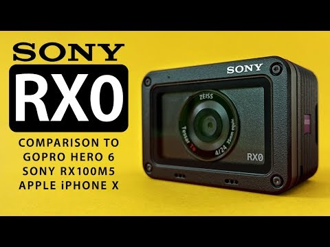 Sony RX0 vs Hero 6 vs RX100 M5 vs iPhone X - In-Depth Review