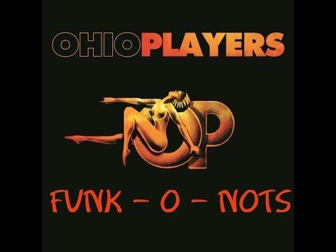 Ohio Players - Funk - O - Nots