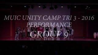 Group 9 Performance - Unity Camp Trisemester 3, 2016