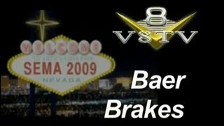 SEMA 2009 Video Coverage: Baer Brakes V8TV