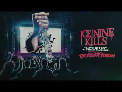 Ice Nine Kills - Love Bites (feat. Chelsea Talmadge) Mp3