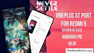 OnePlus 5T port for Redmi 5 | Full Review | Oxygen OS 9.0.8 | Android pie (9.0)