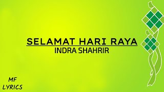 Video Indra Shahrir - Selamat Hari Raya (Lirik) download MP3, 3GP, MP4, WEBM, AVI, FLV Juni 2018