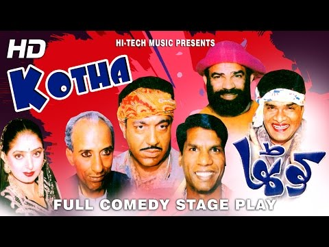 KOTHA (FULL DRAMA) - BEST PAKISTANI COMEDY STAGE DRAMA