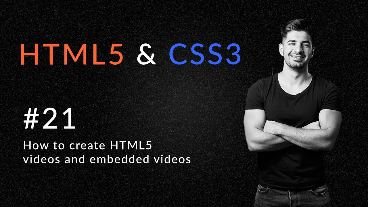 How to Create HTML5 Videos - Introduction and Learn HTML5 and CSS3