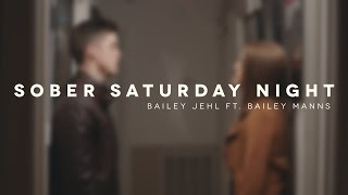 Sober Saturday Night - Chris Young (Bailey Jehl ft. Bailey Manns Cover)
