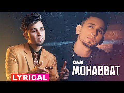 Mohabbat Lyrical  Kambi  Latest Punjabi Song 2019  Speed Records