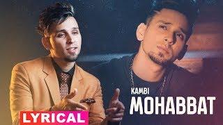 Mohabbat (Lyrical) | Kambi | Latest Punjabi Song 2019 | Speed Records