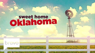 Sweet Home Oklahoma: Official First Look - Premiering March 20 at 10/9c  | Bravo