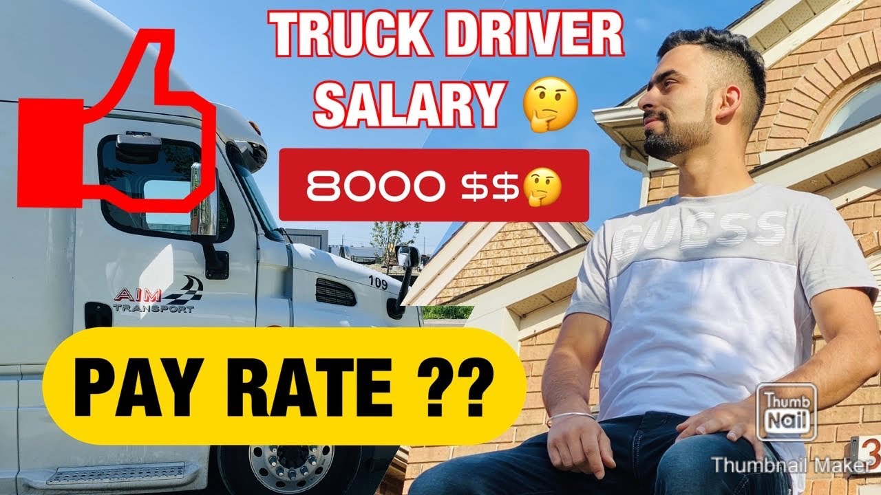 VLOG - 20 | Truck Driver Salary or Pay In Canada | Long ...